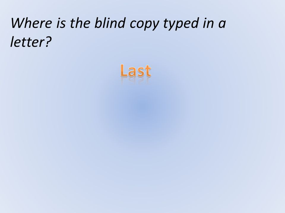 Where is the blind copy typed in a letter