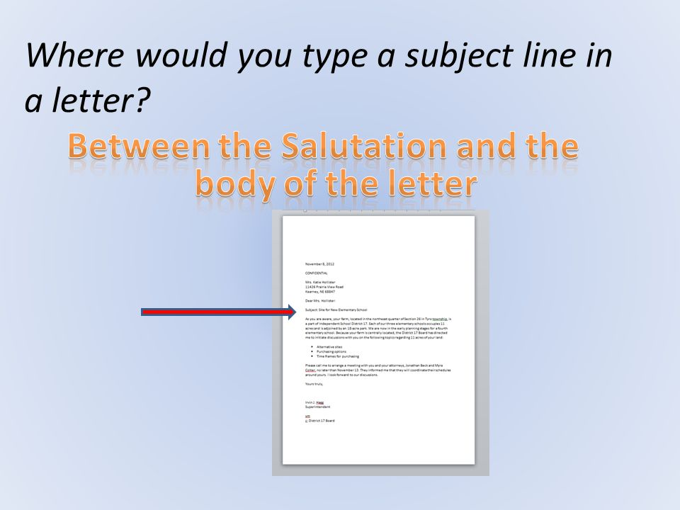 Where would you type a subject line in a letter