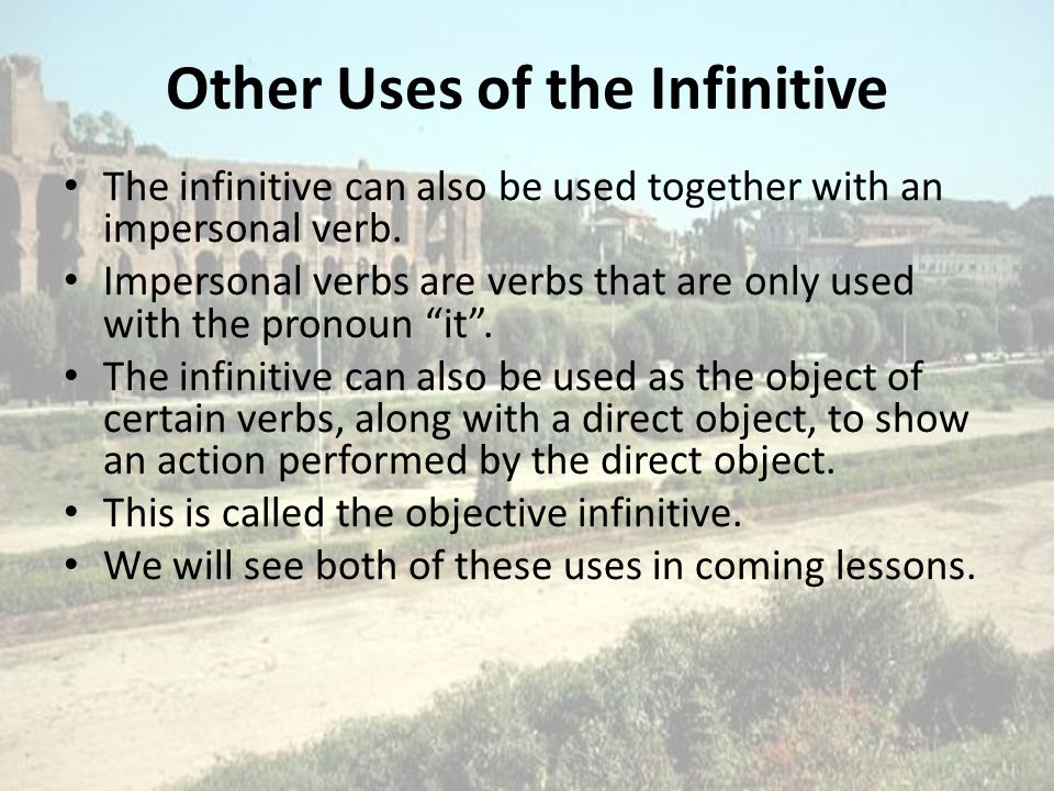 Other Uses of the Infinitive