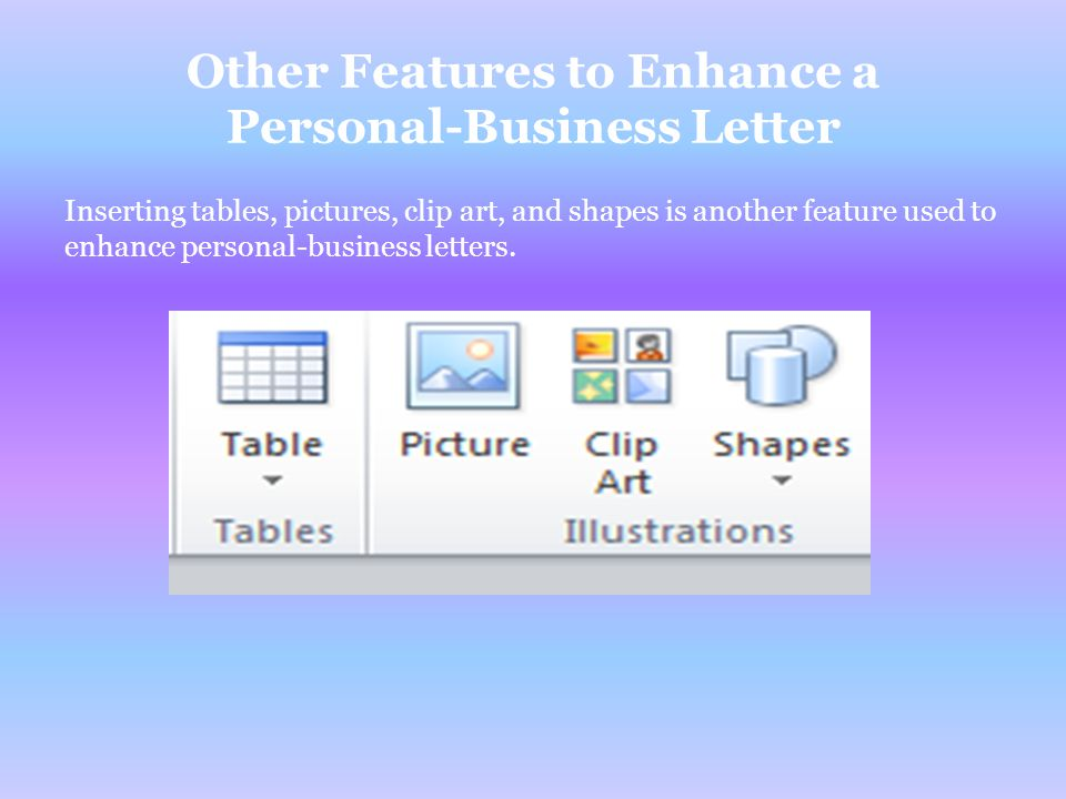 Other Features to Enhance a Personal-Business Letter