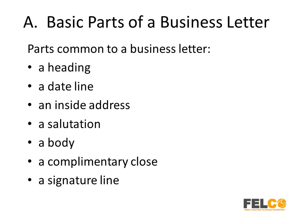 A. Basic Parts of a Business Letter
