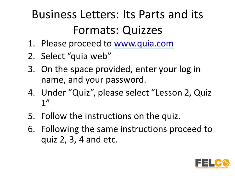 Business Letters: Its Parts and its Formats: Quizzes