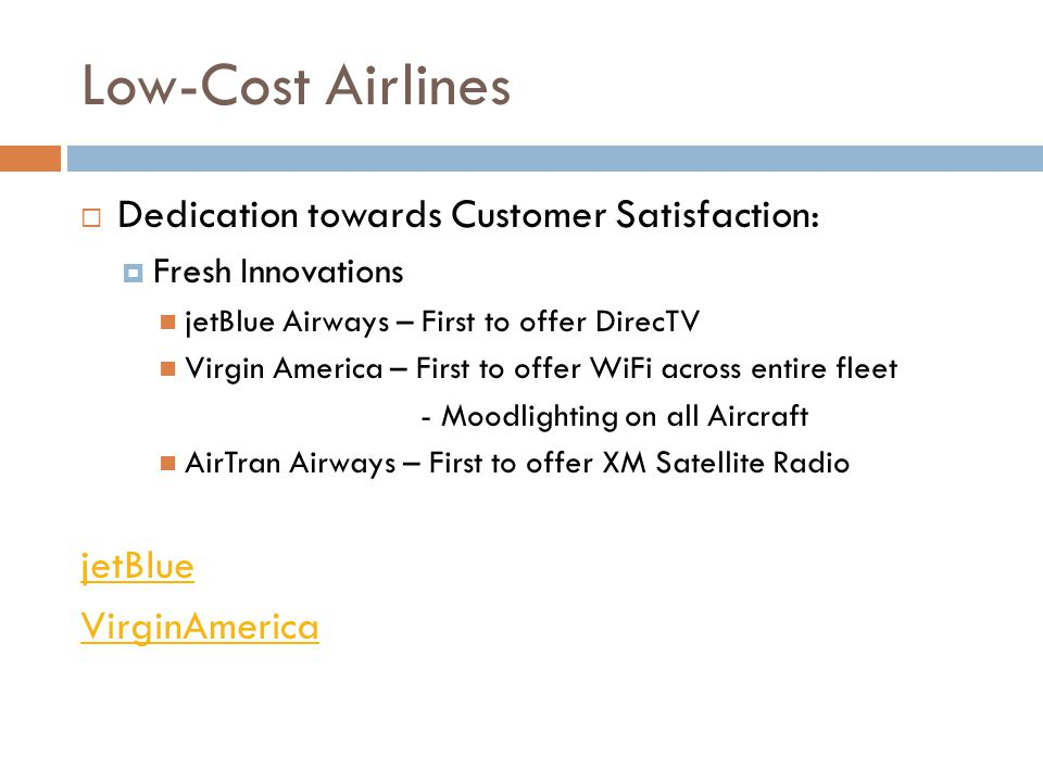 Low-Cost Airlines Dedication towards Customer Satisfaction: jetBlue