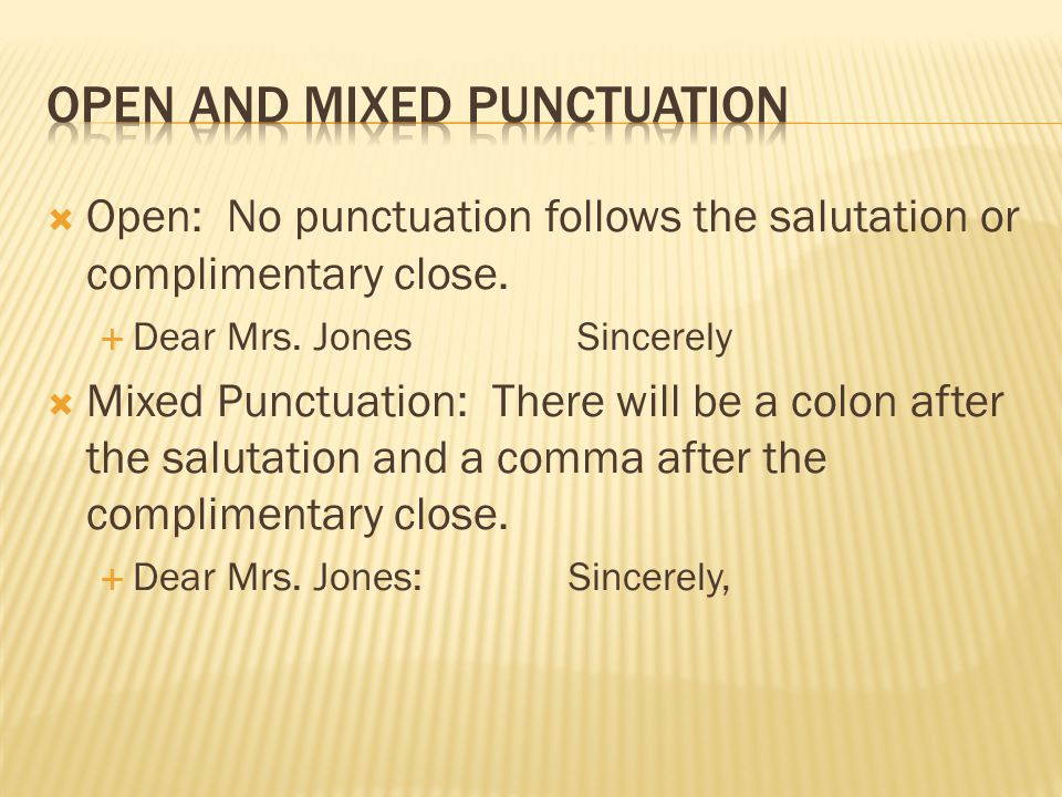 Open and Mixed Punctuation