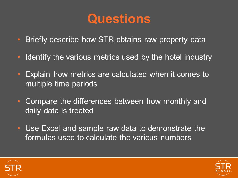 Questions Briefly describe how STR obtains raw property data