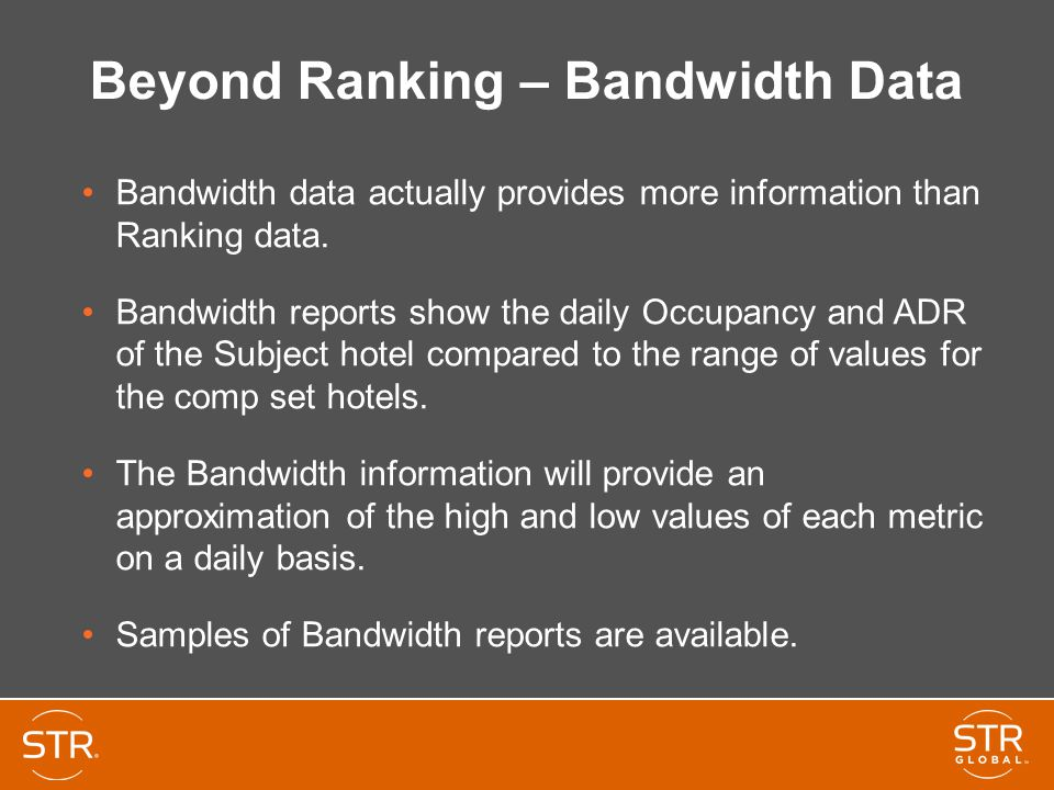 Beyond Ranking – Bandwidth Data