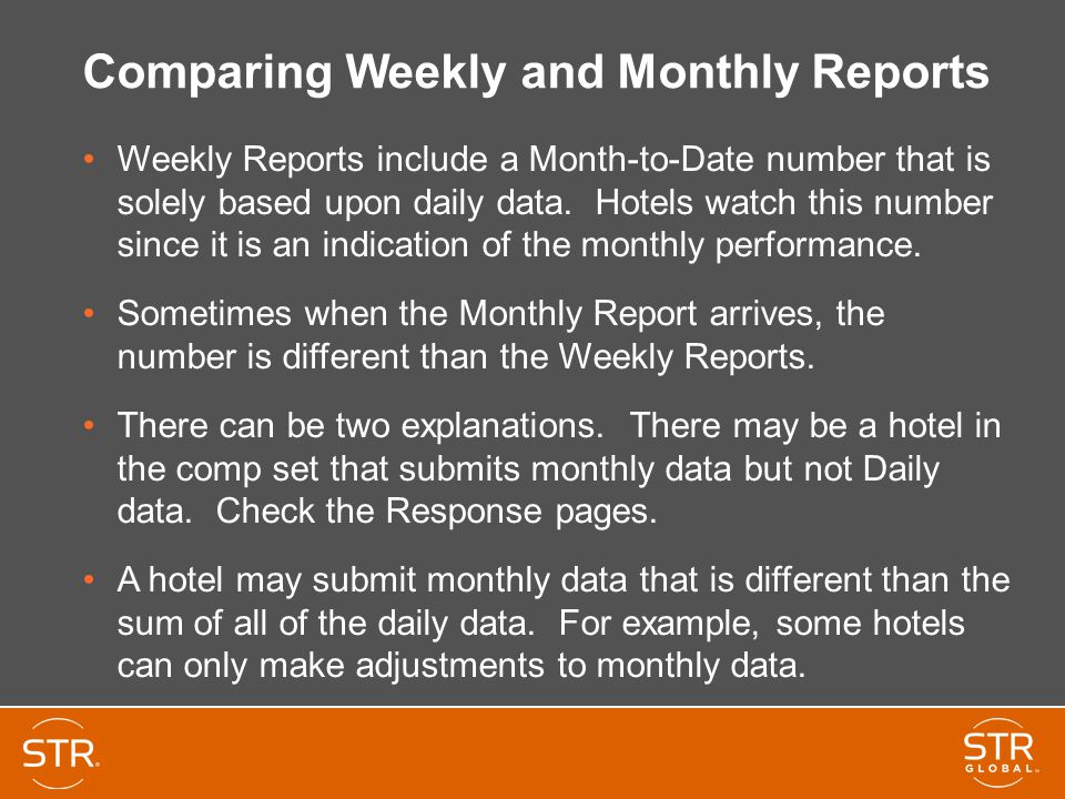 Comparing Weekly and Monthly Reports