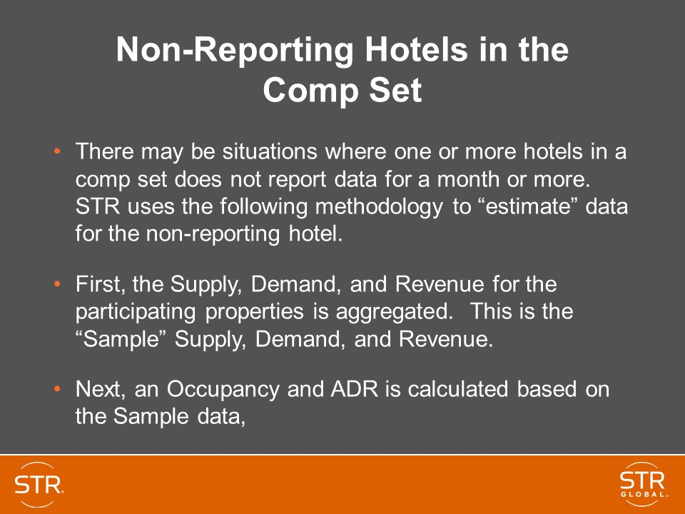 Non-Reporting Hotels in the Comp Set