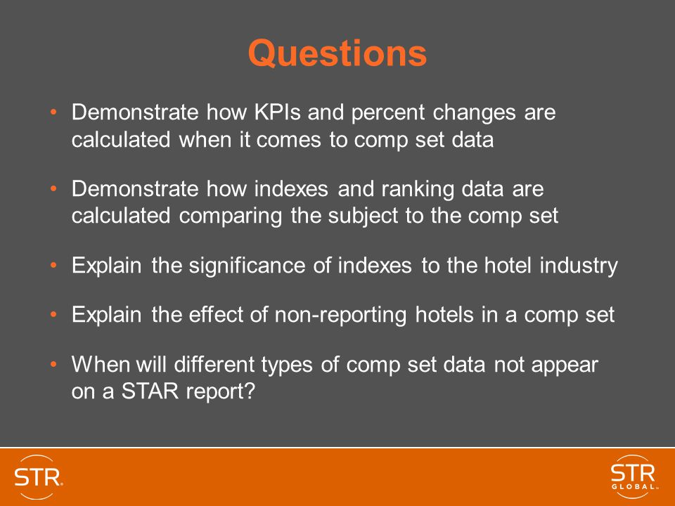 Questions Demonstrate how KPIs and percent changes are calculated when it comes to comp set data.