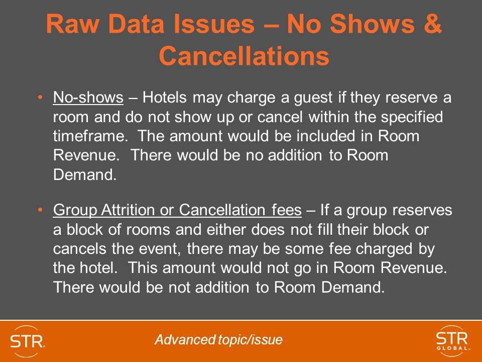 Raw Data Issues – No Shows & Cancellations
