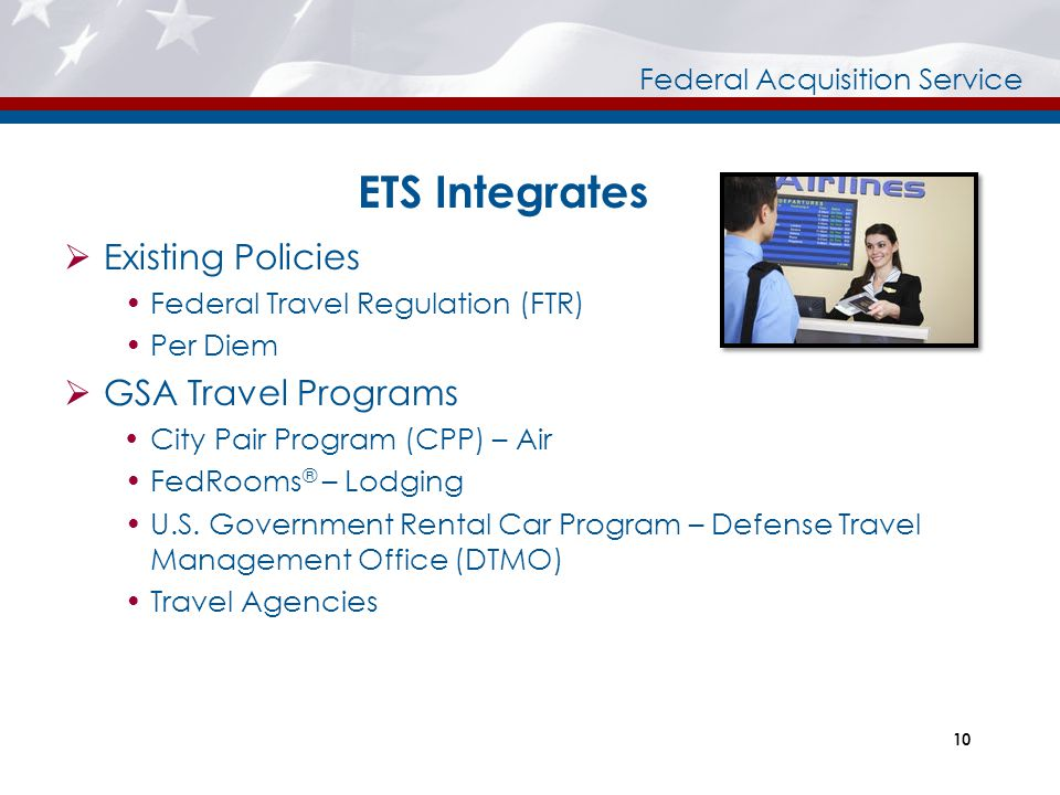 ETS Integrates Existing Policies GSA Travel Programs