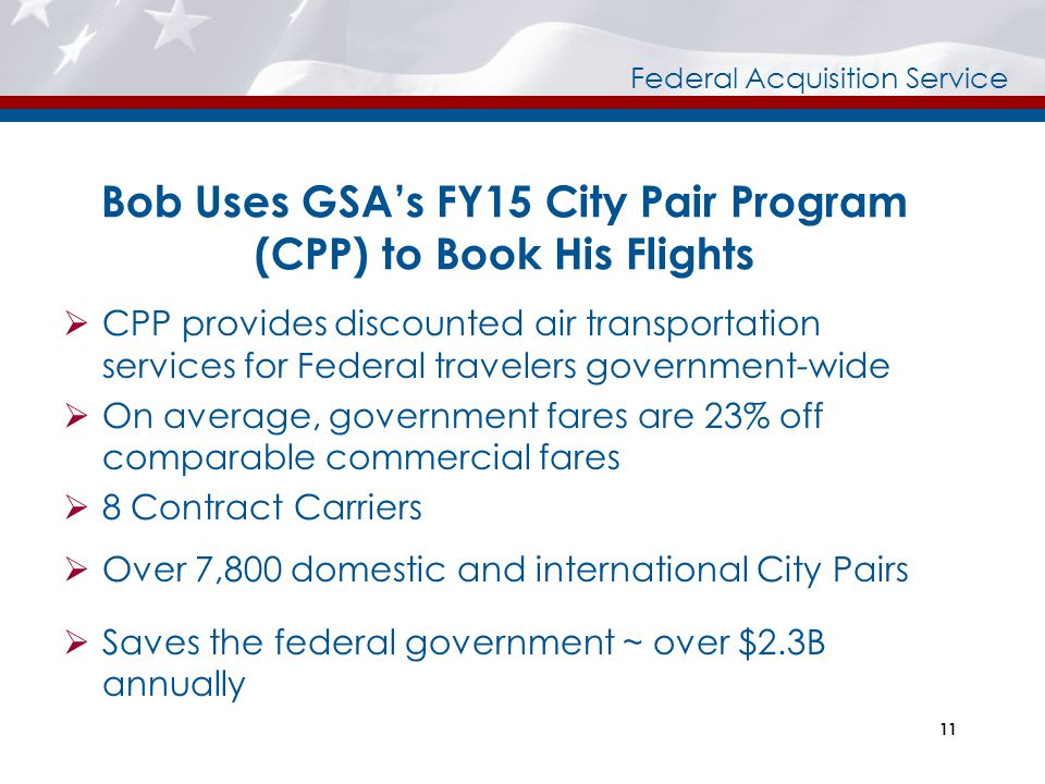 Bob Uses GSA's FY15 City Pair Program (CPP) to Book His Flights