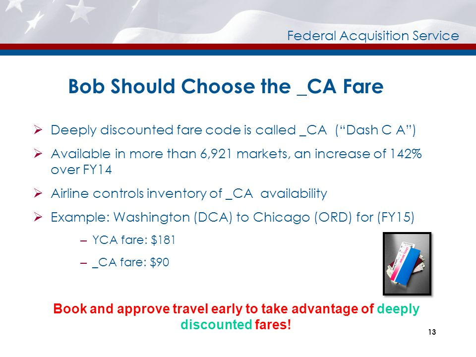 Bob Should Choose the _CA Fare