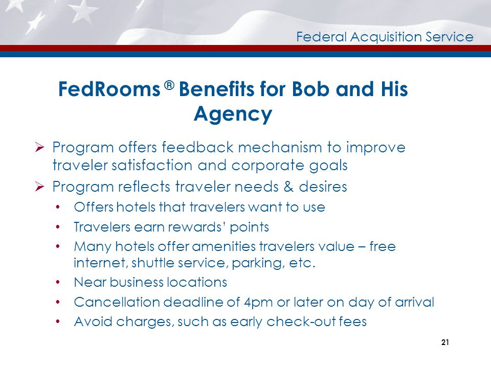 FedRooms ® Benefits for Bob and His Agency