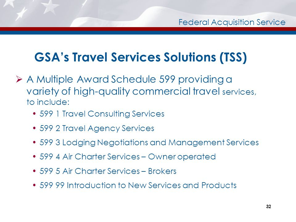 GSA's Travel Services Solutions (TSS)