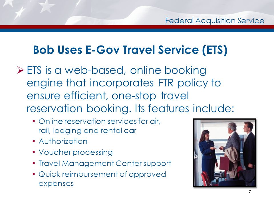 Bob Uses E-Gov Travel Service (ETS)