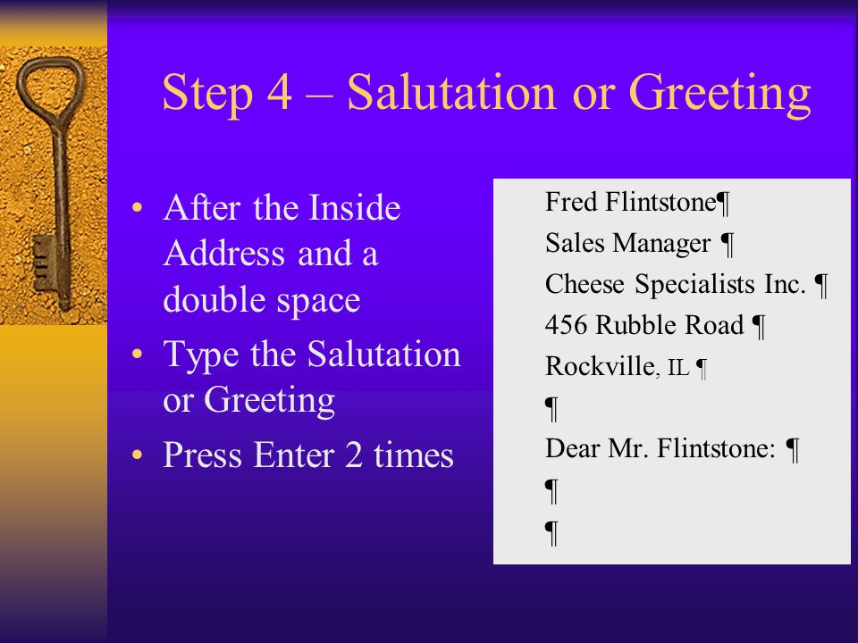 Step 4 – Salutation or Greeting