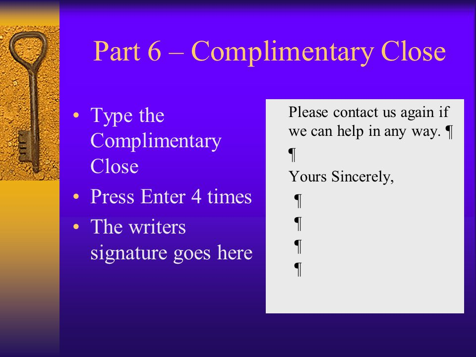 Part 6 – Complimentary Close