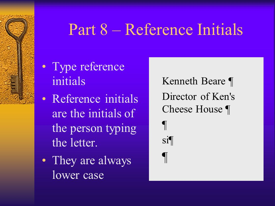 Part 8 – Reference Initials