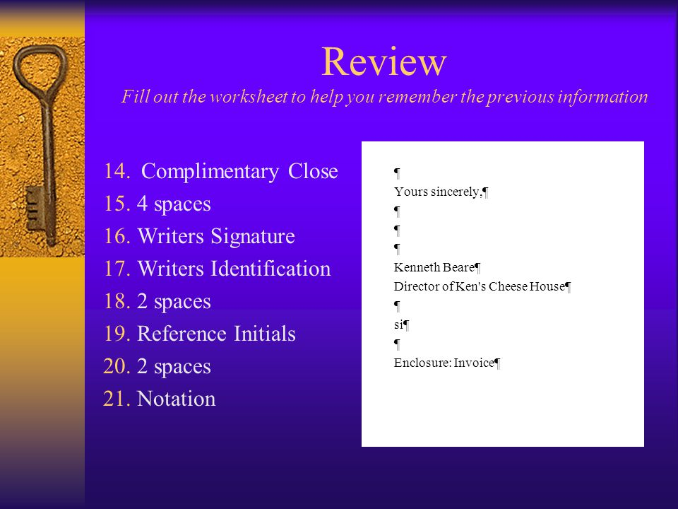 Review Fill out the worksheet to help you remember the previous information