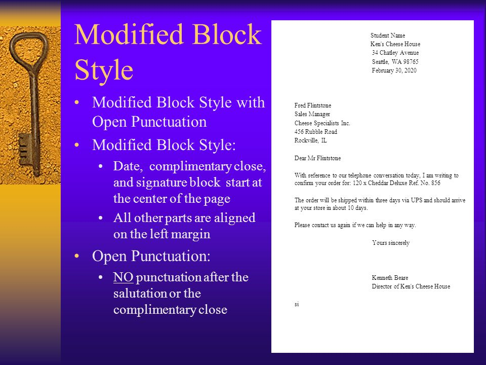 Modified Block Style Modified Block Style with Open Punctuation