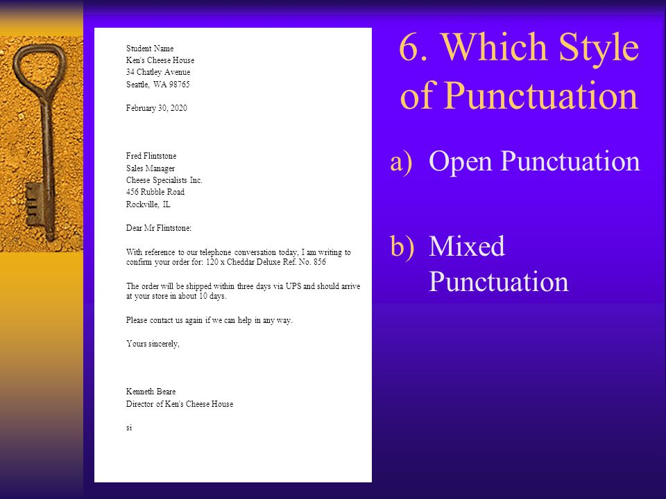 6. Which Style of Punctuation