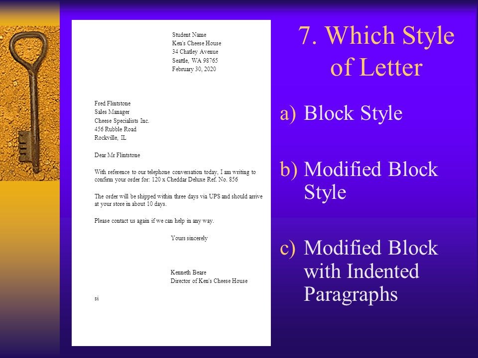 7. Which Style of Letter Block Style Modified Block Style