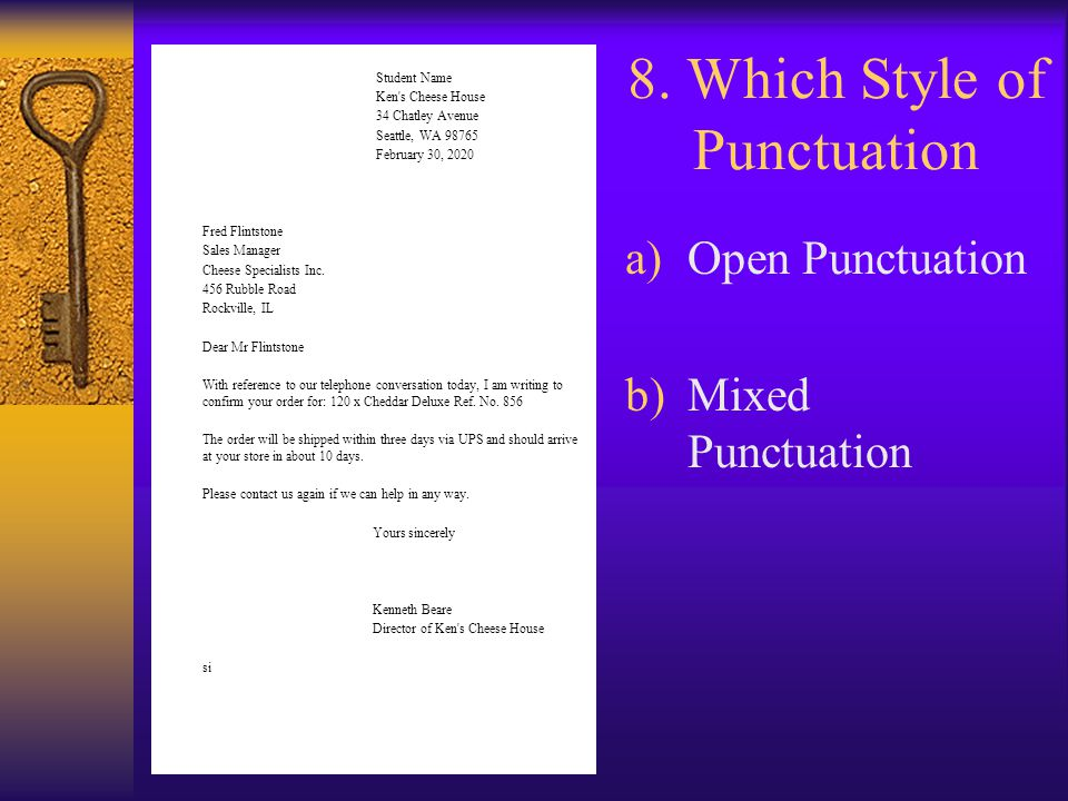 8. Which Style of Punctuation