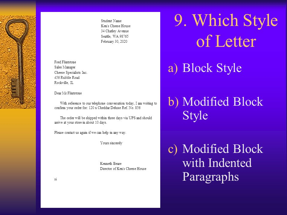 9. Which Style of Letter Block Style Modified Block Style