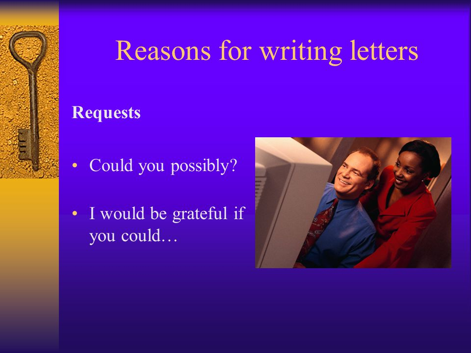 Reasons for writing letters