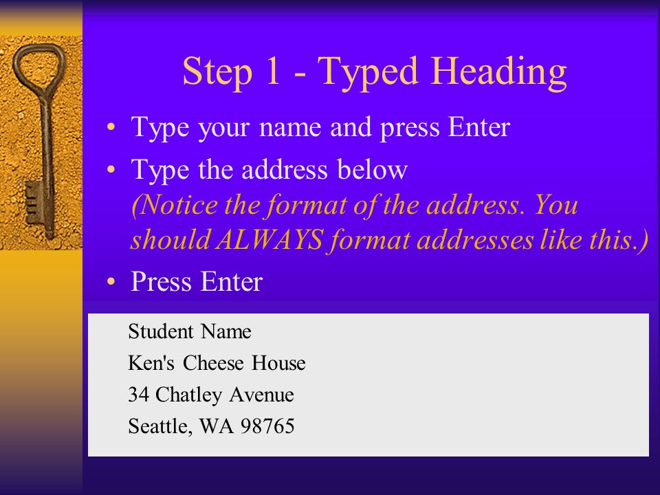 Step 1 - Typed Heading Type your name and press Enter