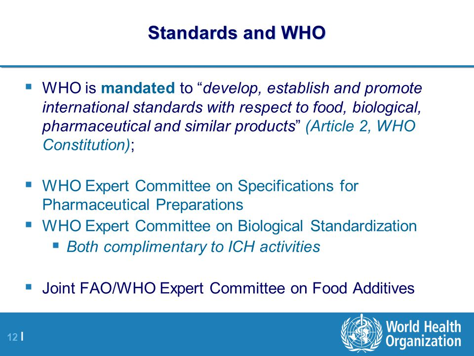 Standards and WHO