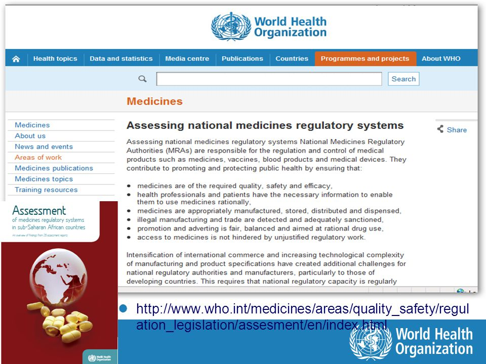 http://www.who.int/medicines/areas/quality_safety/regul ation_legislation/assesment/en/index.html