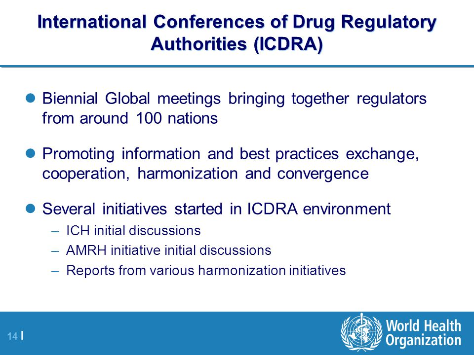 International Conferences of Drug Regulatory Authorities (ICDRA)