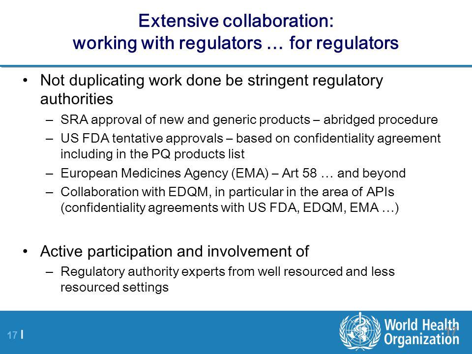 Extensive collaboration: working with regulators … for regulators