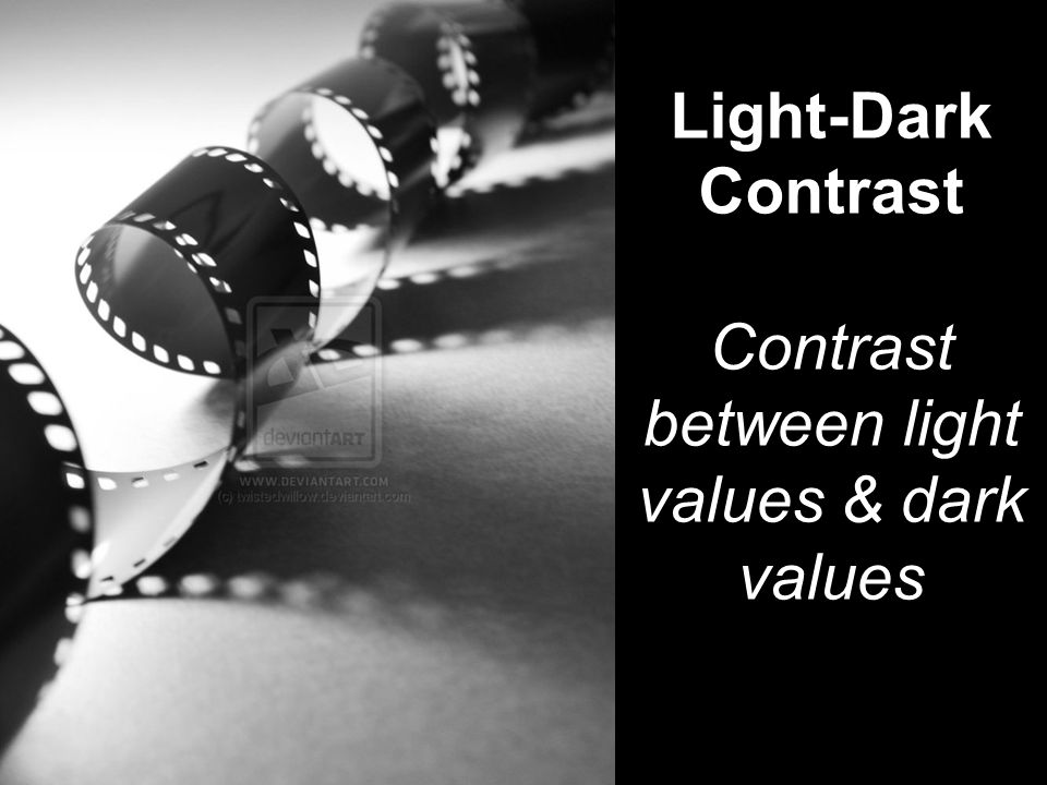Contrast between light values & dark values