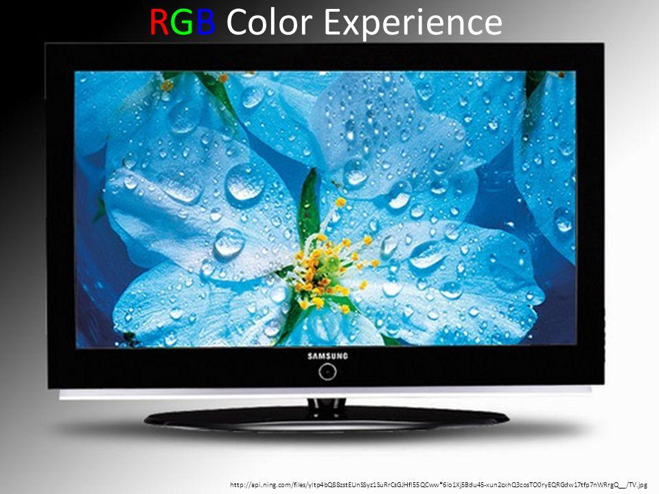 RGB Color Experience http://api.ning.com/files/yltp4bQ88zstEUnSSyz1SuRrCsGJHfI55QCww*6io1Xj5Bdu45-xun2cxhQ3cosTO0ryEQRGdw17tfp7nWRrgQ__/TV.jpg.