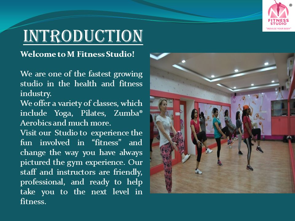 Introduction Welcome to M Fitness Studio!