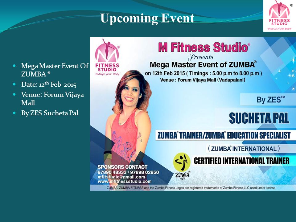 Upcoming Event Mega Master Event Of ZUMBA ® Date: 12th Feb-2015