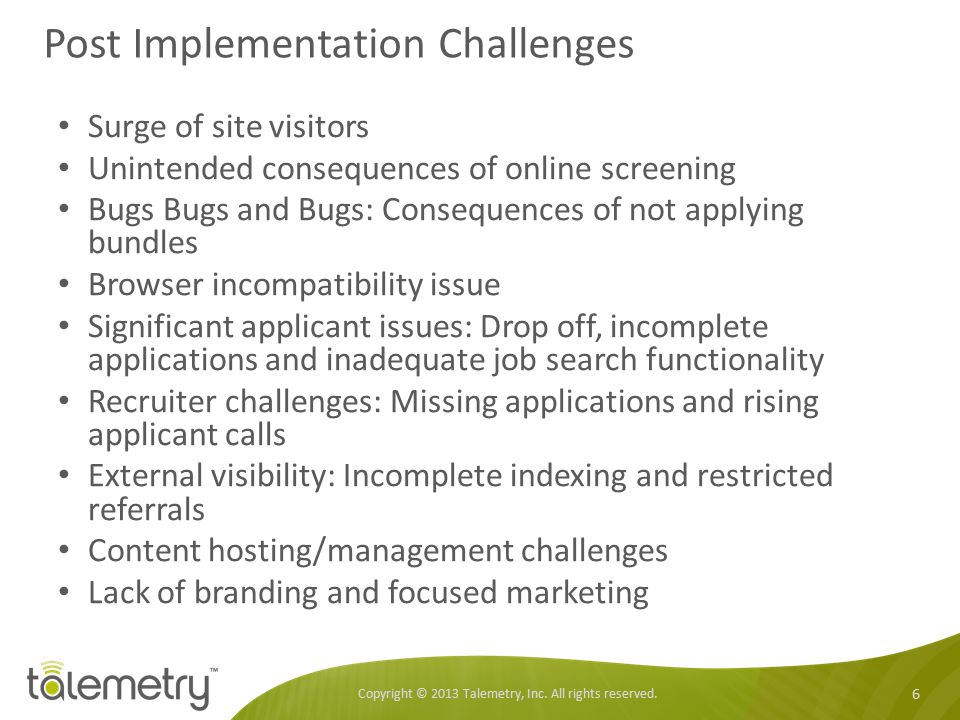 Post Implementation Challenges
