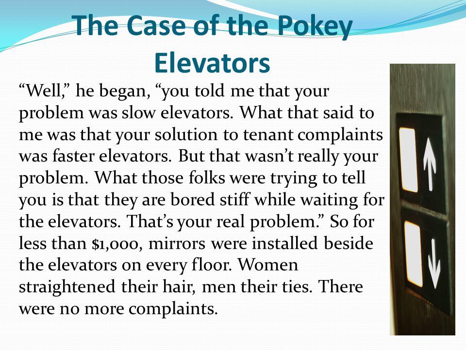 The Case of the Pokey Elevators
