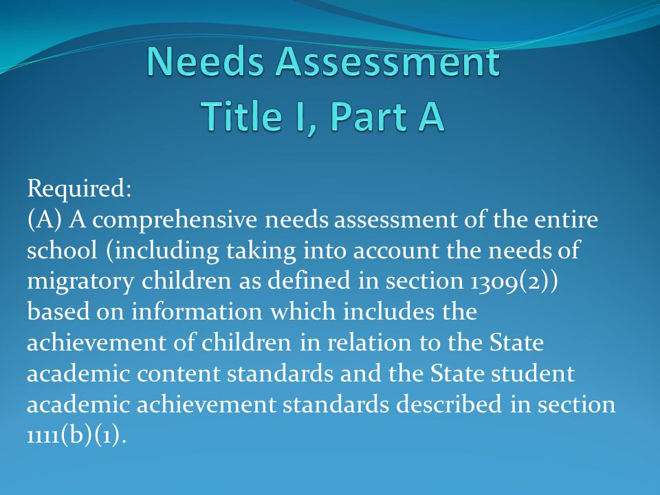 Needs Assessment Title I, Part A