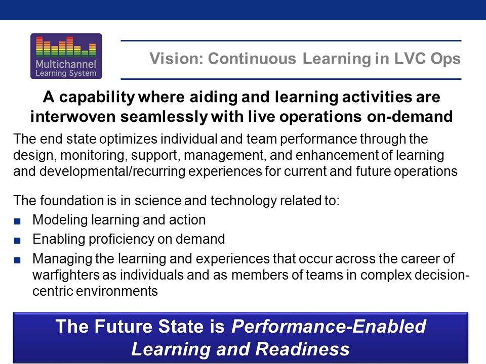 Vision: Continuous Learning in LVC Ops