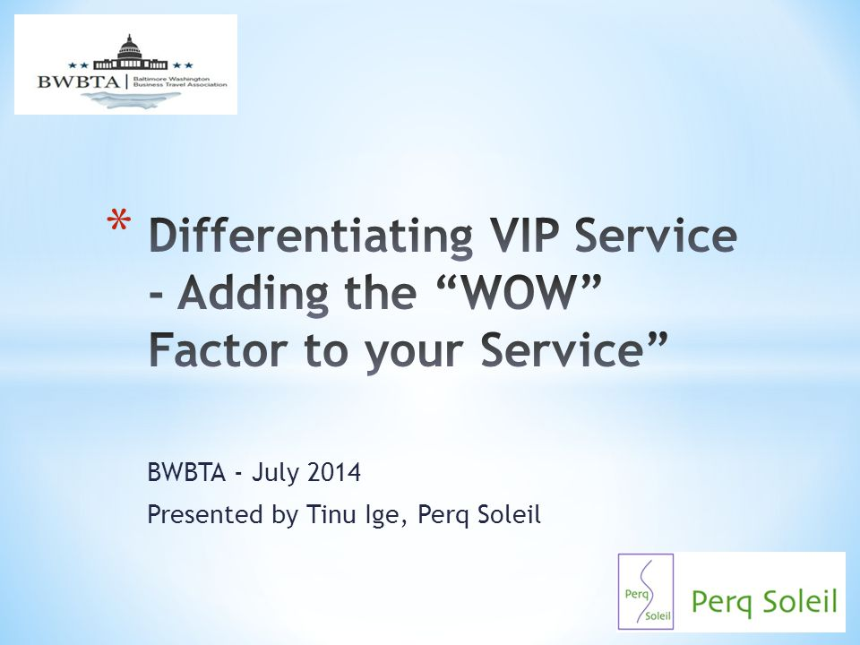 Differentiating VIP Service - Adding the WOW Factor to your Service