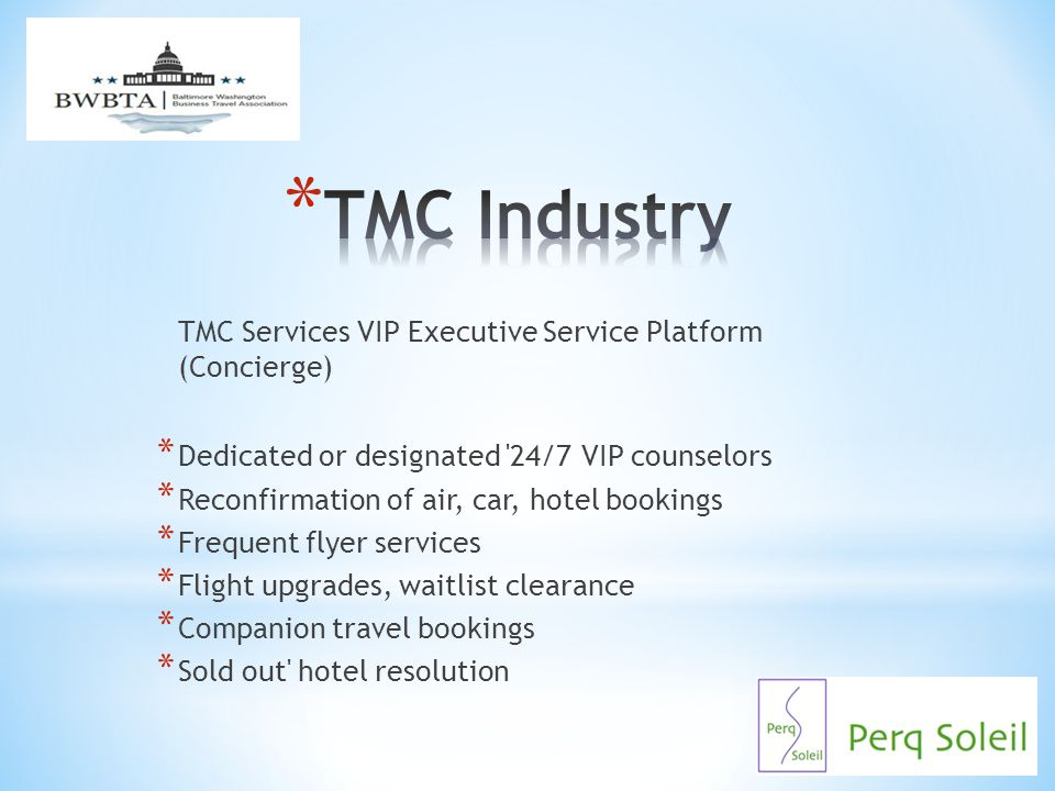TMC Industry TMC Services VIP Executive Service Platform (Concierge)