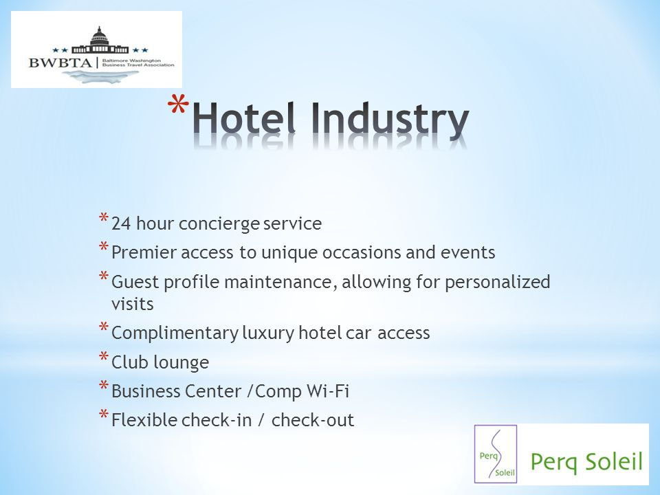 Hotel Industry 24 hour concierge service