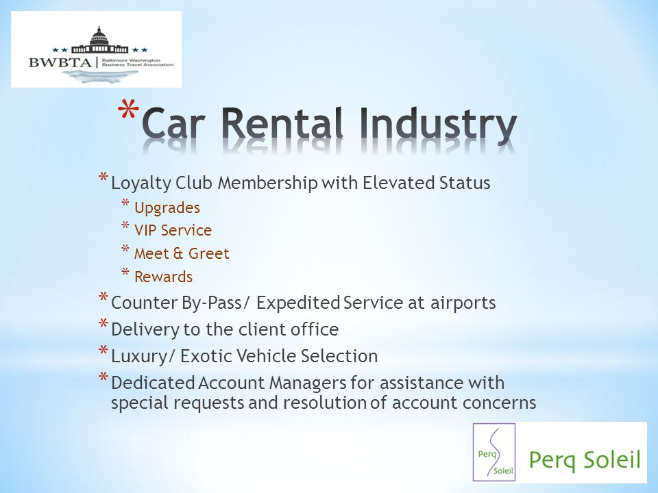 Car Rental Industry Loyalty Club Membership with Elevated Status