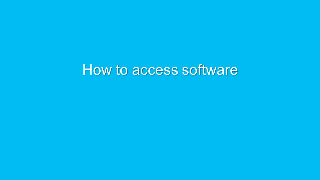 How to access software