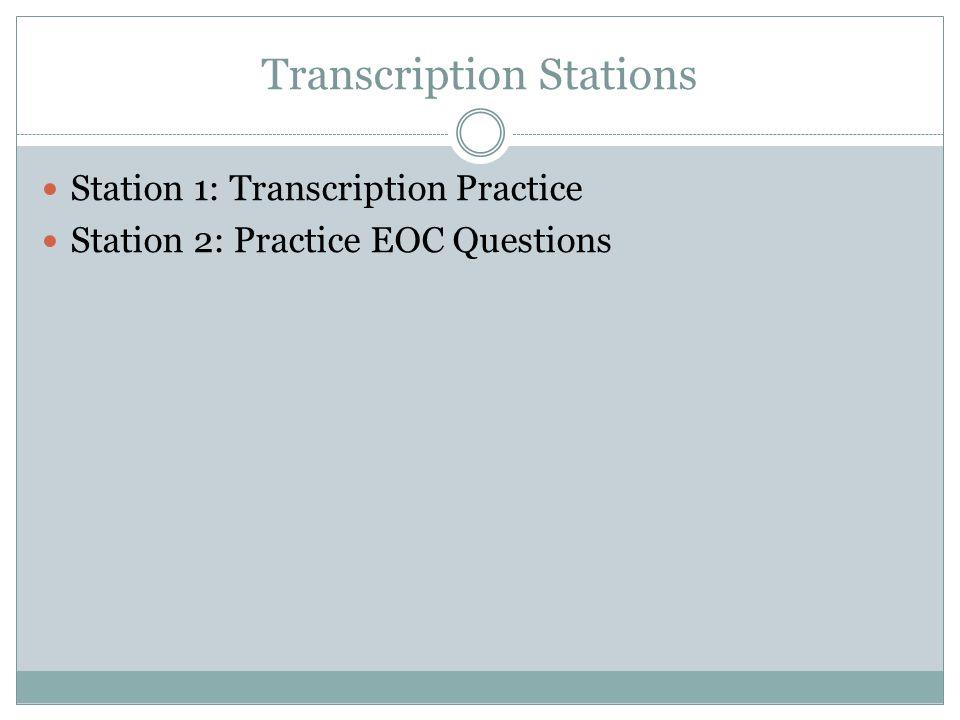Transcription Stations