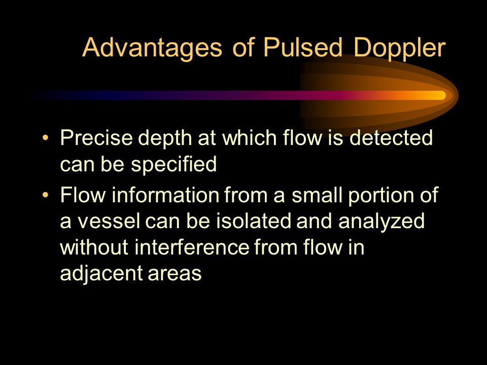 Advantages of Pulsed Doppler